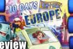 10 Days in Europe Review