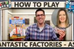 Fantastic Factories – With ASL – How To Play