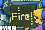 Fire! Review
