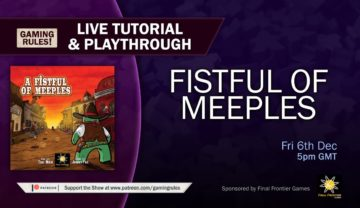 Fistful of Meeples – Live tutorial and playthrough