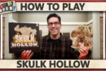 Skulk Hollow – How To Play