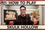 Skulk Hollow – How To Play
