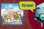 Empires of the North: Roman Banners Review – with Zee Garcia