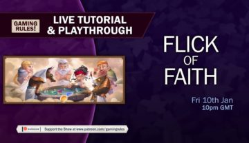 Flick of Faith – Tutorial and Playthrough with Gaming Rules!