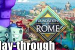 Foundations of Rome – Playthrough