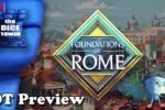 """Foundations of Rome"" a Dice Tower Preview – with Mark Streed"