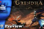 Grendha Preview