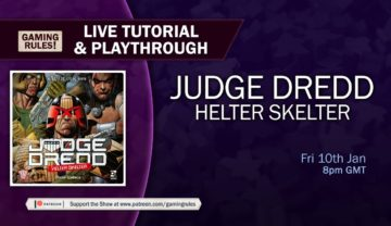 Judge Dredd: Helter Skelter – Tutorial and Playthrough with Gaming Rules!