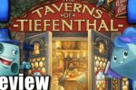 The Taverns of Tiefenthal Review Modules & Melody