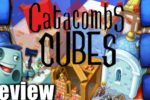 Catacombs Cubes Review – with Tom Vasel