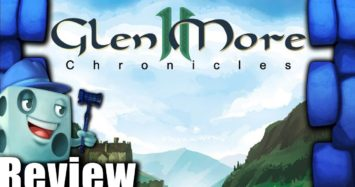 Glen More II: Chronicles Review – with Tom Vasel