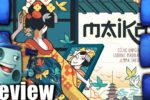 Maiko Review – with Tom Vasel