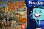 Railroad Evolution Review with Bryan