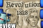 Revolution of 1828 Review – with Tom Vasel
