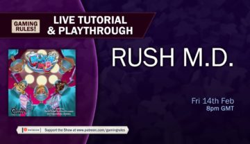 Rush M.D. Tutorial and Playthrough with Gaming Rules!