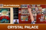 Crystal Palace – 2-player Playthrough with Gaming Rules!