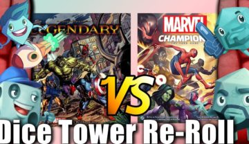 Dice Tower Re-Roll: Marvel Legendary vs. Marvel Champions