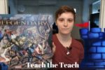 Marvel Legendary Teach the Teach- With Melissa Makak