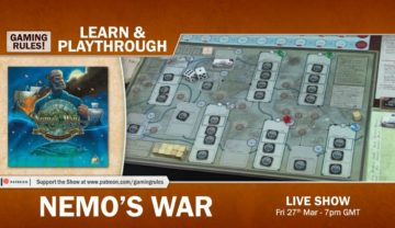 Nemo's War – Live learn and playthrough with Paul Grogan from Gaming Rules!