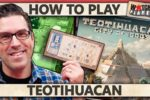 Teotihuacan – How To Play