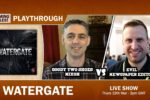Watergate – Playthrough. Gaming Rules! vs AireCon