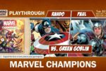 Marvel Champions: Rahdo and Paul Grogan vs. Green Goblin