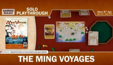 The Ming Voyages – Solo Playthrough with Paul Grogan
