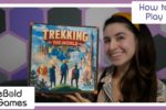 Trekking The World: How to Play