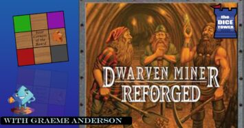 Dwarven Miner Reforged Review With Graeme Anderson