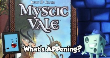 What's APPening – Mystic Vale