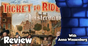 Ticket to Ride: Amsterdam Review – with Anna Wassenburg