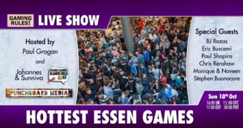 Hottest Essen Games 2020 with Gaming Rules! and special guests