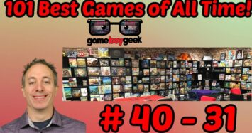 101 Best Board Games of All Time (40 – 31) with the Game Boy Geek