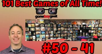 101 Best Board Games of All Time (50 – 41) with the Game Boy Geek