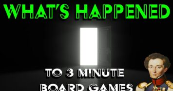 Whats happened to 3 minute board games